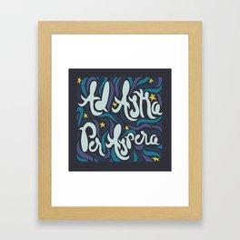 Ad Astra  Framed Art Print