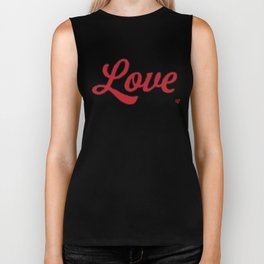All You Need Is Love Biker Tank