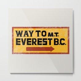 Way to Mt. Everest B.C. Metal Print