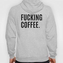 FUCKING COFFEE Hoody