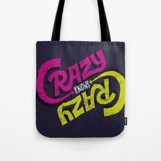 Crazy Knows Crazy Tote Bag