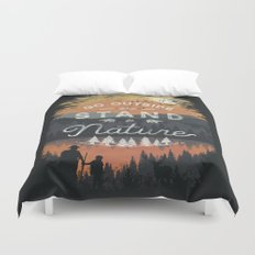 Go Outside and Stand in Nature Duvet Cover