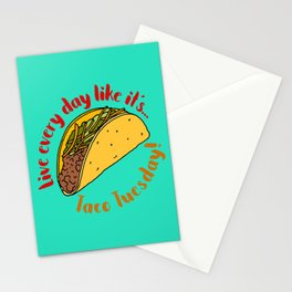 Live Every Day Like it's Taco Tuesday Stationery Cards