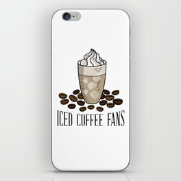 Ice coffee fans iPhone Skin