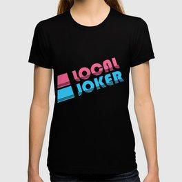 Local Joker Jokester T-shirt