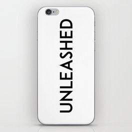 unleashed iPhone Skin