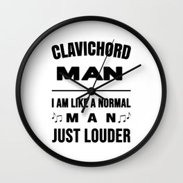 Clavichord Man Like A Normal Man Just Louder Wall Clock
