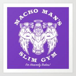 Macho Man's Slim Gym Art Print