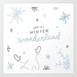 Walkin' In A Winter Wonderland Art Print