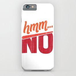 Hmm... no iPhone Case
