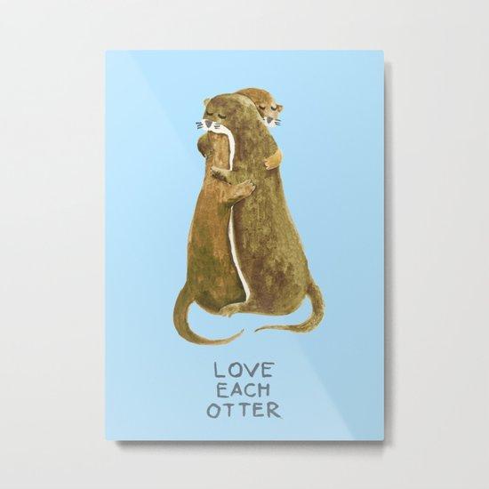 Love each otter Metal Print