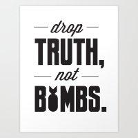 Drop Truths Art Print
