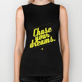 Chase Your Dreams Biker Tank