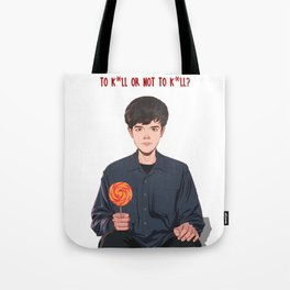 To kill or not to kill Tote Bag