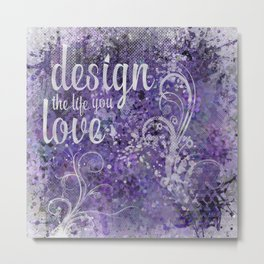 GRAPHIC ART Design the life you love | ultraviolet & silver Metal Print
