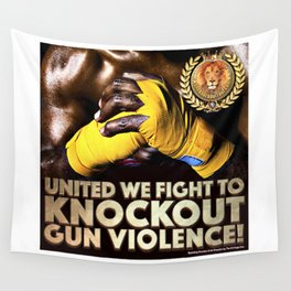 United We Fight to Knockout Gun Violence Wall Tapestry