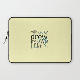 Our Story Drew Its Own Lines Laptop Sleeve