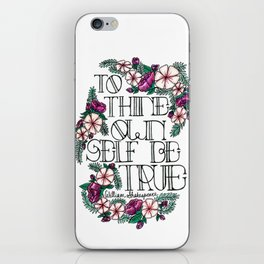"""Hand-lettered """"Be True"""" Shakespeare quote with floral motifs iPhone Skin"""