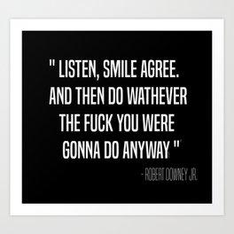 Listen, smile, agree- Dark Art Print