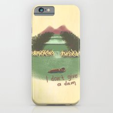 I Don't Give A Dam iPhone 6s Slim Case