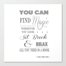 You Can Find Magic Wherever You Look - Dr Seuss Canvas Print