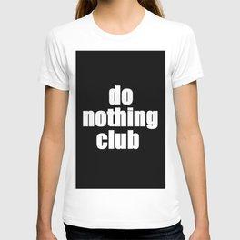 Do Nothing Club T-shirt
