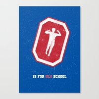 will ferrell Canvas Prints featuring O is for Old School by Meagan  Hyland