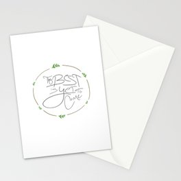 The Best is Yet to Come!  Stationery Cards