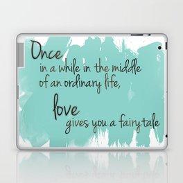 Love gives you a fairytale Laptop & iPad Skin