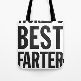 World's Best Farter, I Mean Father Tote Bag