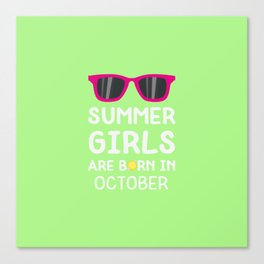 Summer Girls in OCTOBER T-Shirt for all Ages Canvas Print
