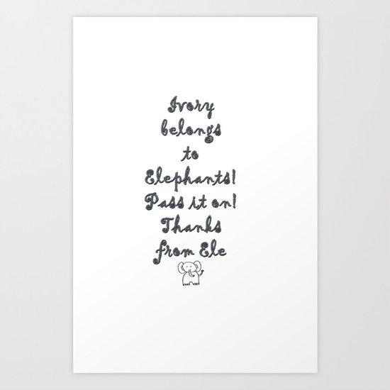 Ivory Belongs to Elephants Art Print