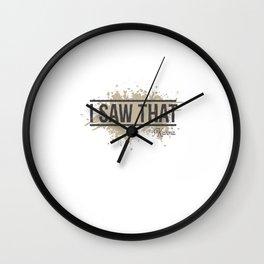 I Saw That Karma Wall Clock