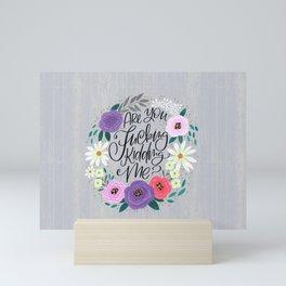 Pretty Sweary 2.0: Are You Fucking Kidding Me? Mini Art Print