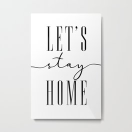 Let's stay home, scandinavian style (2) Metal Print