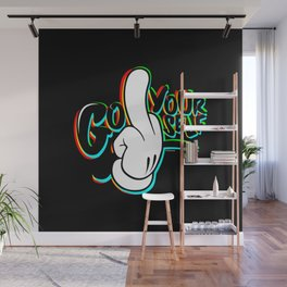 GFYS w/o Love Wall Mural