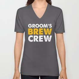 Groom's Brew Crew Wedding Bride Happy Party Funny Design Unisex V-Neck
