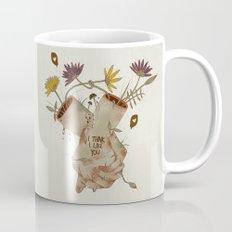 I think I like you... Mug