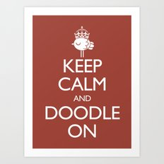 Keep Calm & Doodle On (Red) Art Print