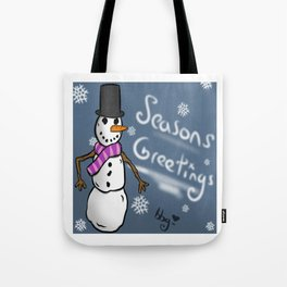 Seasons Greetings To All! Tote Bag