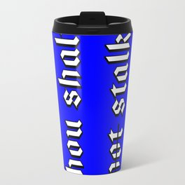 Cheeky Instagram Friendly Advice? Travel Mug