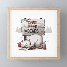 Don't Feed The Bears Framed Mini Art Print