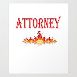 Smokin Hot Attorney Art Print