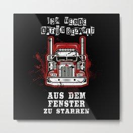 Truck Driver And Trucker Gift Idea Metal Print