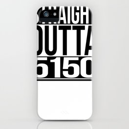 Straight Outta 5150 iPhone Case