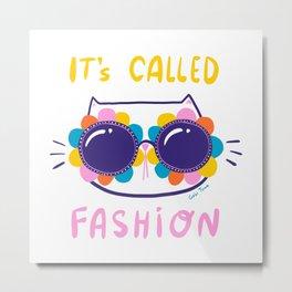 Fashionista cat wearing fancy sunglasses Metal Print