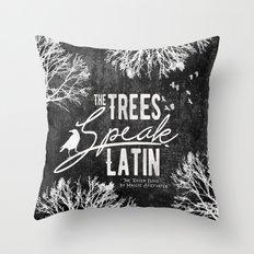 The Trees Speak Latin - Raven Boys Throw Pillow