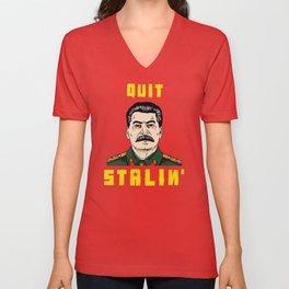 Quit Stalin Unisex V-Neck