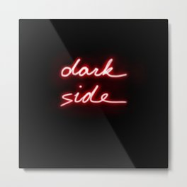 Dark Side Neon Metal Print