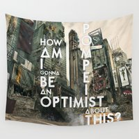 bastille Wall Tapestries featuring Bastille - Pompeii #3 (How Am I Gonna Be An Optimist About This?) by Thafrayer